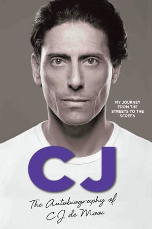 CJ - The Autobiography of CJ de Mooi
