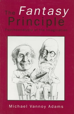 Book The Fantasy Principle by Adams, Michael Vannoy