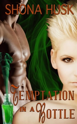 Book Temptation in a Bottle: In a Bottle by Shona Husk