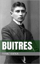 Buitres by Franz Kafka