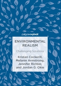 Environmental Realism: Challenging Solutions