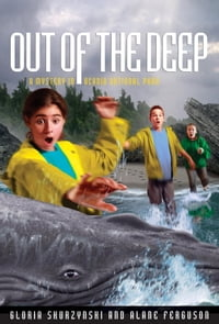 Mysteries in Our National Parks: Out of the Deep: A Mystery in Acadia National Park