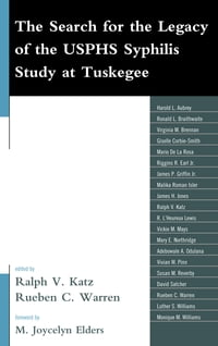 The Search for the Legacy of the USPHS Syphilis Study at Tuskegee: Reflective Essays Based upon…