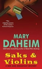 Saks and Violins: A Bed-and-Breakfast Mystery by Mary Daheim