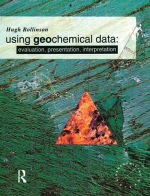 Using Geochemical Data Evaluation,  Presentation,  Interpretation