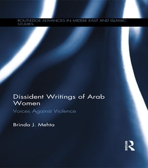 Dissident Writings of Arab Women Voices Against Violence