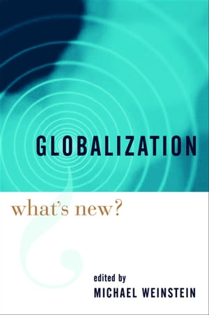 Globalization What's New?