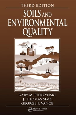 Book Soils and Environmental Quality by Pierzynski, Gary M.