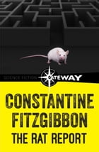 The Rat Report by Constantine Fitzgibbon