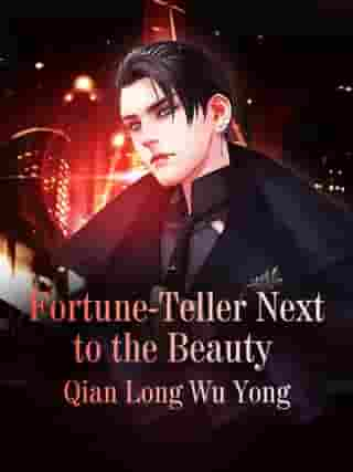 The Fortune-teller Next to the Beauty: Volume 23