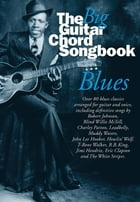 The Big Guitar Chord Songbook: Blues by Wise Publications