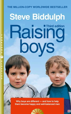 Raising Boys: Why Boys are Different ? and How to Help them Become Happy and Well-Balanced Men