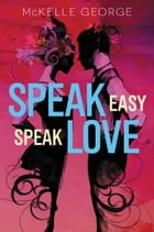 Speak Easy, Speak Love Cover Image