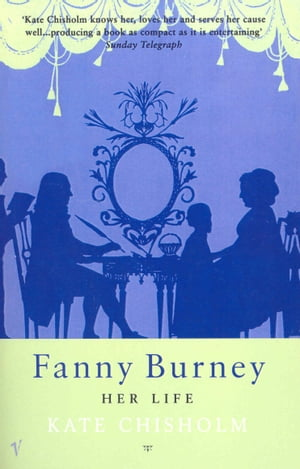Fanny Burney Her Life