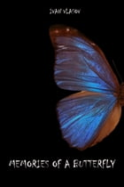 Memories of a Butterfly by Ivan Vlasov