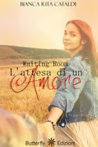 Waiting room: l'attesa di un amore by Bianca Rita Cataldi