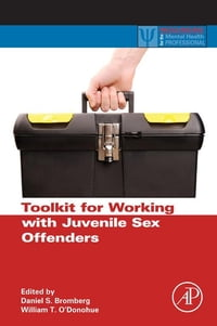 Toolkit for Working with Juvenile Sex Offenders