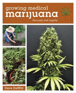Growing Medical Marijuana Securely and Legally
