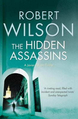 Book The Hidden Assassins by Robert Wilson