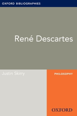 Book Rene Descartes: Oxford Bibliographies Online Research Guide by Justin Skirry