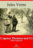 L'agence Thomson and Co: Nouvelle édition augmentée , Arvensa Editions by Jules Verne