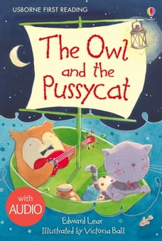 The Owl and the Pussycat: Usborne First Reading: Level Four