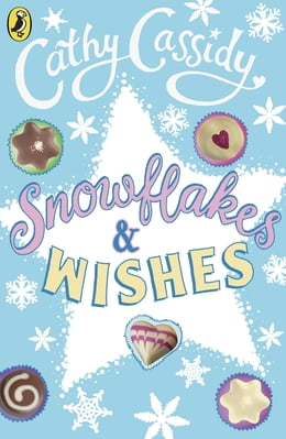 Book Snowflakes and Wishes: Lawrie's Story by Cathy Cassidy