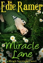 Miracle Lane by Edie Ramer