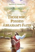9788928220540 - Paul C. Jong: Sermons on Genesis (VII) - THOSE WHO POSSESS ABRAHAM'S FAITH - 도 서
