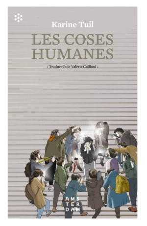 Les coses humanes by Tuil Karine