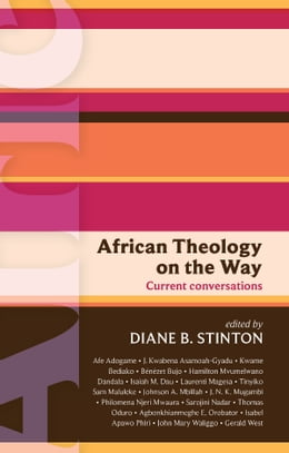 Book ISG 46: African Theology on the Way: Current conversations by Diane Stinton