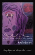My Book of Poems: P.OURING O.UT E.MPTINESS M.ORE S.HHHH!!!! by Luckey, Sandra