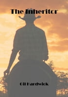 The Inheritor by Gil Hardwick