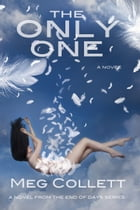 The Only One by Meg Collett