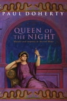 The Queen of the Night by Paul Doherty