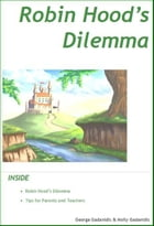Robin Hood's Dilemma by George Gadanidis, Molly Gadanidis