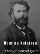 Deus na Natureza by Camille Flammarion
