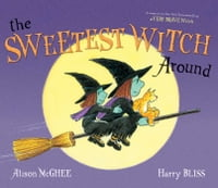 The Sweetest Witch Around: with audio recording