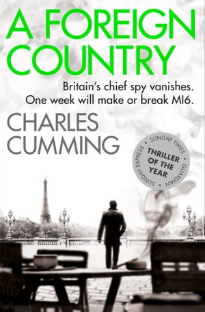 A Foreign Country (Thomas Kell Spy Thriller,  Book 1)