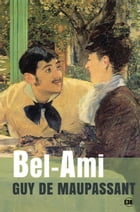 Bel-Ami by Guy de Maupassant