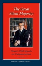 The Great Silent Majority: Nixon's 1969 Speech on Vietnamization