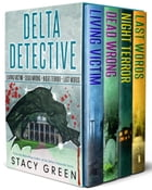 Delta Detectives Collection by Stacy Green