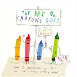 Book The Day the Crayons Quit by Drew Daywalt