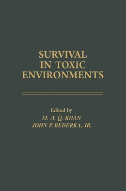 Book Survival In Toxic Environments by Khan, M.A.Q.