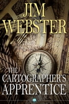 The Cartographer's Apprentice: Leave them wanting more by Jim Webster