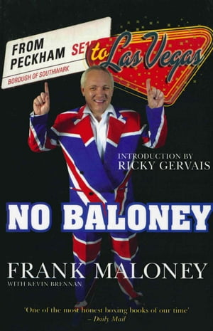 No Baloney A Journey From Peckham To Las Vegas