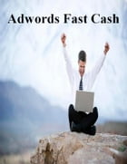 Adwords Fast Cash by V.T.