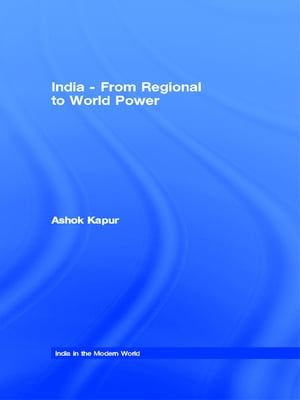 India - From Regional to World Power