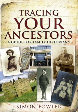 Book Tracing Your Ancestors by Simon Fowler
