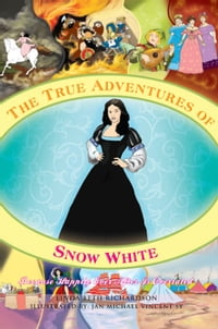 The True Adventures of Snow White